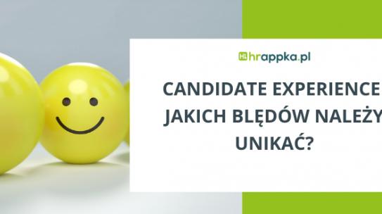 Candidate Experience – jakich blędów należy unikać?