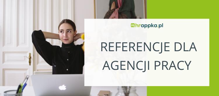 Referencje dla Agencji Pracy – jak prosić Klientów o feedback?