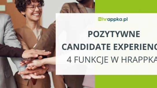 Pozytywne Candidate Experience bez wysiłku – TOP 4 funkcje systemu HRappka