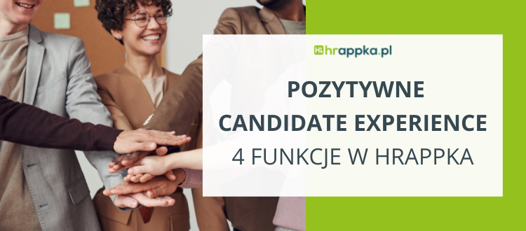 Pozytywne Candidate Experience