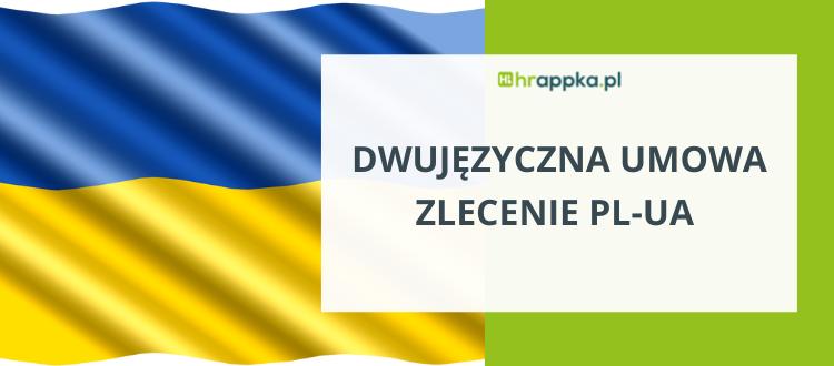 Dwujęzyczna umowa zlecenie polsko ukraińska