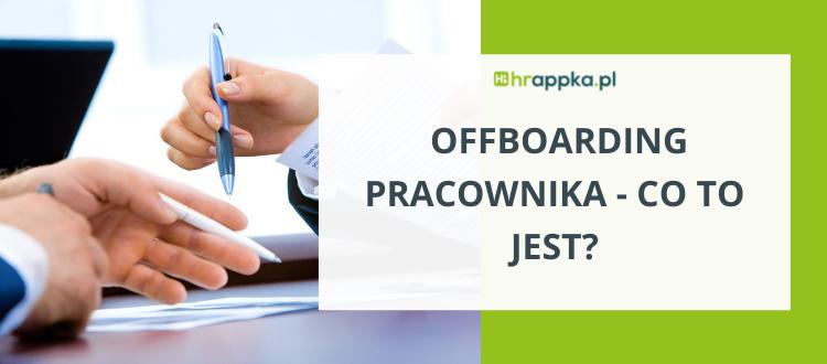 Offboarding pracownika